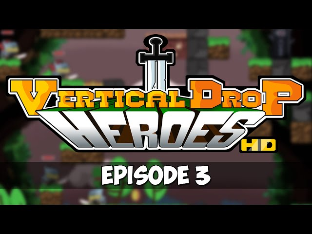 Vertical Drop Heroes HD - Episode 3 - I Need Traits!
