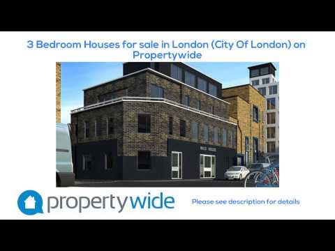 3 Bedroom Houses for sale in London (City Of London) on Propertywide