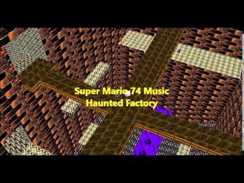 Super Mario 74 Music -Haunted Factory