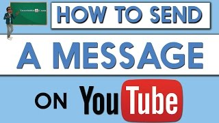 How To Send A Message On Youtube