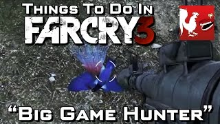 Things to do in_ Far Cry 3 - Big Game Hunter