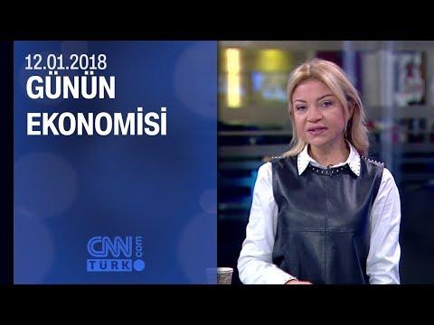 Günün Ekonomisi 12.01.2018 Cuma