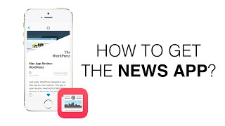 This is how to get the News app outside the United States