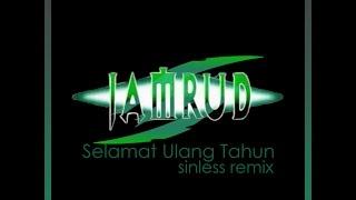 Jamrud - Selamat Ulang Tahun (Sinless Remix)