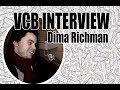 VCB - Interview - Dima Richman