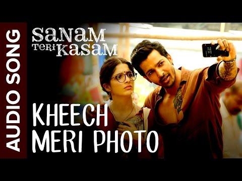Kheech Meri Photo | Full Audio Song | Sanam Teri Kasam