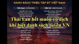 King's cup-Thái Lan mất bình tĩnh khi ông Park Hang Seo công bố danh sách tuyển Việt Nam