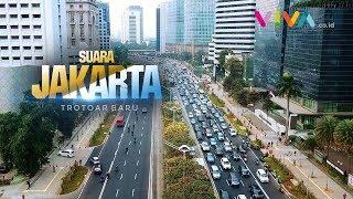 KERENN!! Trotoar Baru Sudirman-Thamrin Bikin Doyan Jalan Kaki!! | SUARA JAKARTA