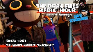 LIVE from [BETA] 114 Harvest: The Drax Files Radio Hour STREAM [show 201: So what about Sansar?]