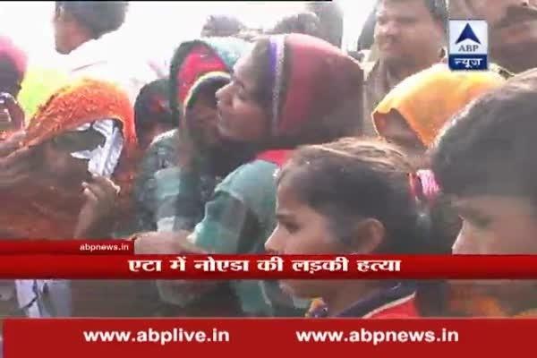 Noida girl raped and murdered in UP's Etah