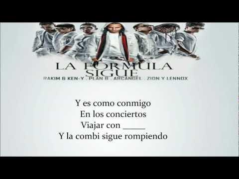 La Formula Sigue - (letra) Arcangel, Plan B, Zion Y Lennox, Rakim, Ken-Y !!