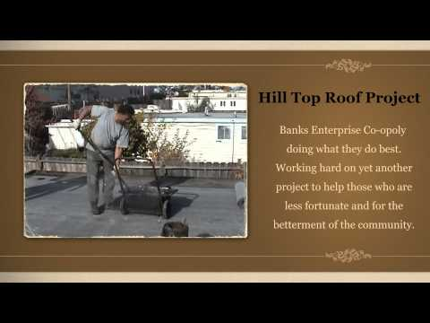 Banks Enterprise Co-opoly Hill Top Roof Project