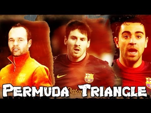 Messi & Iniesta & Xavi  Bermuda Triangle 2013 [ 720p ]