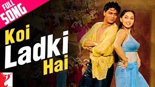 Koi Ladki Hai - Full Song | Dil To Pagal Hai | Shah Rukh Khan | Madhuri Dixit | Karisma Kapoor