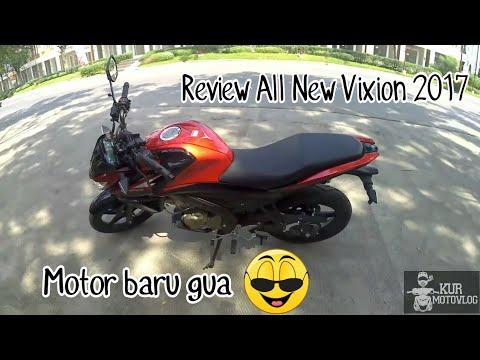 #18 Review Yamaha All New Vixion 2017 | Perkenalan motor baru gue