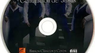 HIMNOS   CLÁSICOS  Y  COROS  **  GENERACIÓN  DE  JESÚS  **  CD.  COMPLETO