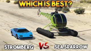 GTA 5 ONLINE : STROMBERG VS SEA SPARROW (WHICH IS BEST?)