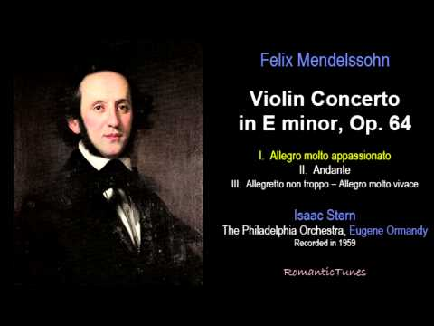Mendelssohn Violin Concerto in E minor Op. 64; Stern Philadelphia...