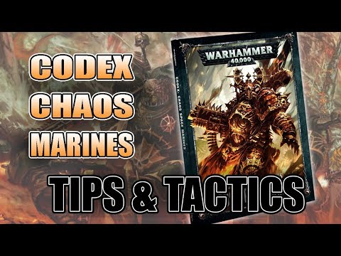 Tips & Tactics 8th Edition Chaos Space Marine Codex