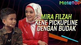 Mira Filzah kene 'Pickup Line' dengan budak 7 tahun   MeleTOP   Ain Edruce   Nabil Ahmad