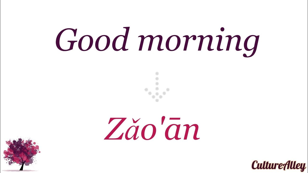 Good Morning For Chinese : Basic mandarin chinese lesson greetings and