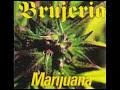 Brujeria de Marijuana