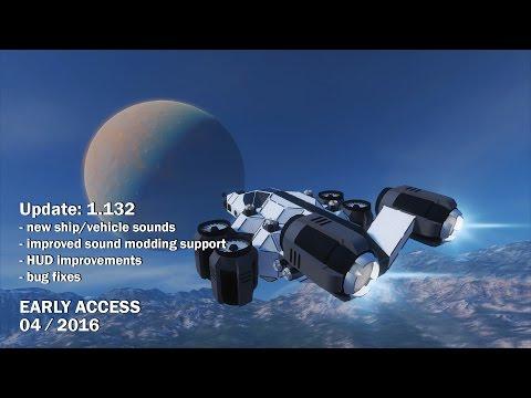 Space Engineers - Update 01.132 - New Ship Sounds, Minor HUD Tweaks