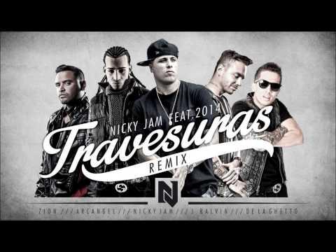 Travesuras (Remix) - Nicky Jam Ft De La Ghetto, J Balvin, Zion, Arcangel