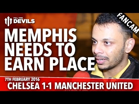 Memphis Needs To Earn His Place! | Chelsea 1-1 Manchester United | FANCAM