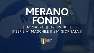 Serie A1M [21^]: Merano - Fondi 24-33