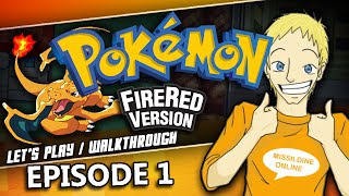 Let's Play Pokemon Fire Red & Leaf Green Walkthrough | Episode 1 | Choosing a Starter!