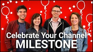 Ideas to Celebrate Your Channel Milestones!