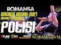 POLISI - NURMA SILVIA - ROMANSA GREBEG BESAR 2017  MP3...