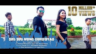 download lagu Siri Siri Nwng Gwrbwao - Mr. Dugga Boro Ft. gratis