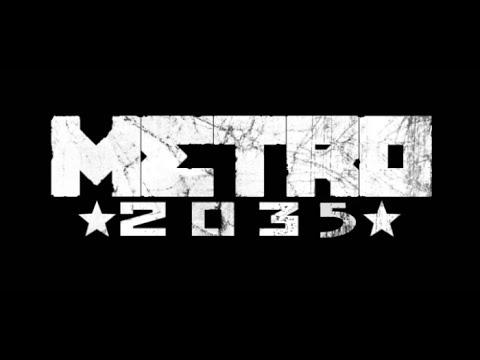Metro 2035 Анонс новой игры!