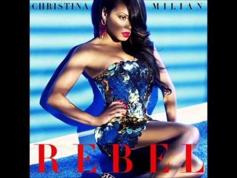 Christina Milian - Rebel (Explicit) (Audio) ♪