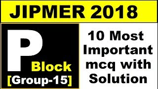 JIPMER 2018  P Block group15  10 Most Important mc