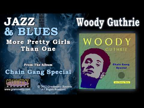 Woody Guthrie - More Pretty Girls Than One video