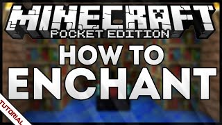 HOW TO ENCHANT IN MINECRAFT PE