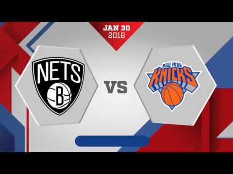 Brooklyn Nets vs New York Knicks: January 30, 2018