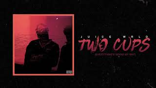 "Juice WRLD ""Two Cups (Everything"