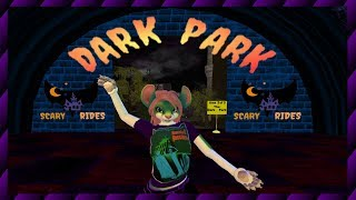 Exploring Second Life.... Dark Park! *Currently vanished*