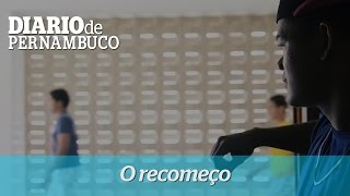 O recome�o longe do acolhimento