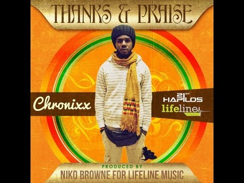 Chronixx - Thanks & Praise | April 2013 |@StreetFrizzy