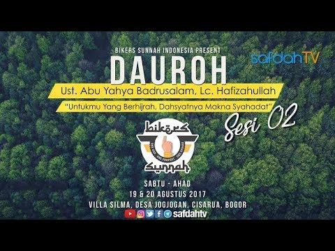 Dauroh Bikers Sunnah: Makna Syahadat Muhammad Rasulullah (Sesi 02) - Ustadz Badru Salam, Lc