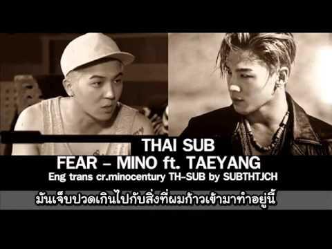 [THAISUB] FEAR- MINO Ft.Taeyang