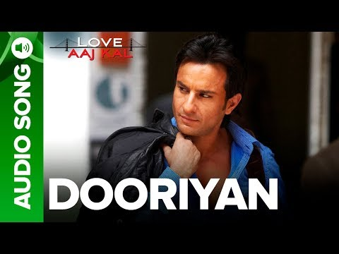 DOORIYAN - Full Audio Song - Love Aaj Kal | Saif Ali Khan | Mohit Chauhan | Pritam