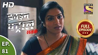 Crime Patrol Satark Season 2 - Ep 81 - Full Episode - 4th November, 2019