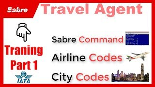 Online Travel Agent Course Part 1   Learn City Airport Codes & Sabre Commands