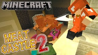 Minecraft | Meat Castle 2 | #12 OUT FOR BLOOD